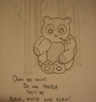 Be like Pandas... by Jurgis13p
