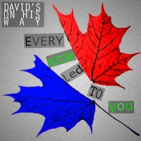 David's On His Way - Every Mistake Led To You by SamiJae