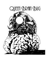 Queen Brain Bug by Walter1Three