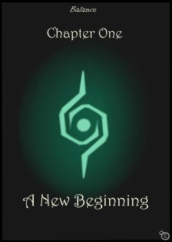 Balance_Chapter One_ A New Beginning by PanDeSalvado