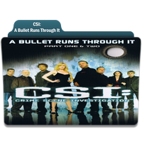 CSI: A Bullet Runs Through It by Movie-Folder-Maker