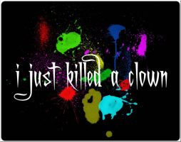 i just killed a clown by junest