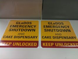 GLaDOS Emergency Shutdown and Cake Dispensary sign by ChrisInVT