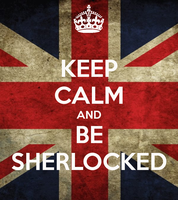 Keep calm and be Sherlocked by lolapuka