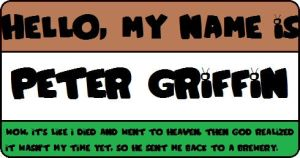 Peter Griffin's Nametag by HuntressxTimeLady