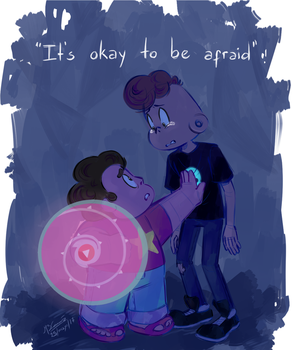 ''It's okay to be afraid'' - Steven Universe by Koizumi-Marichan