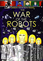 CFTP Presents: The War of the Robots poster by Weirdonian