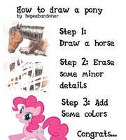 How to Draw A Pony by hopeabandoner