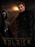 Champions Of Highcastle by Laschae