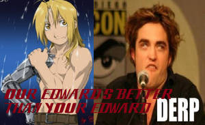 OUR EDWARD IS BETTER THAN YOUR EDWARD by Matutolypea