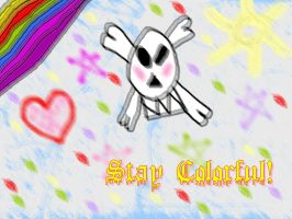 Stay Colorful by Midnight-Calling