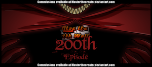 AT4W: 200th Episode by MTC-Studios