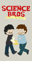 Science Bros by whosname