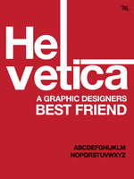 Helvetica- Your Best Friend by OutlawRave