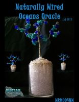 Naturally Wired - 004 - Oceans Oracle by LonelyGabu