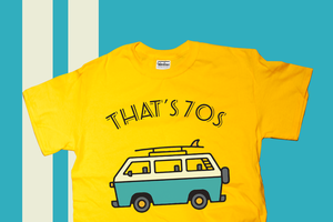 That's 70s - Custom T shirt by wordanscustomtshirts