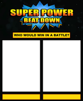 Super Power Beat Down Meme Template by HewyToonmore