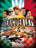 MEXICO IN THE FORMULA 1 by cheetor182