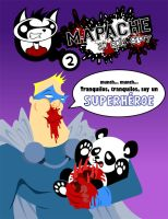 MAPACHE an epic story 2 by mapacheanepicstory