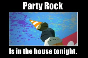 Party Rock by SomeDrunkRockLee