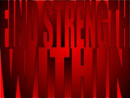 Strength Within by fastworks