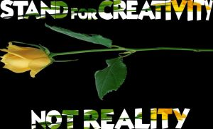 Stand for Creativity Not Reality by SteveIrwinFan96