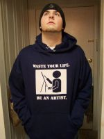 Waste Your Life. Be an Artist. by 5bodyblade