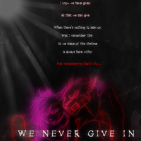 There's no giving up now... by Chaotic--Edge