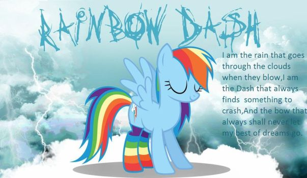 I've made a poem ^ ^ ~Dashie by brightiloveyheartz