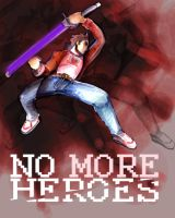 No More Heroes by enemydownbelow