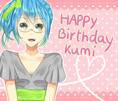 HBD Kumi-channnnn by Wendychi
