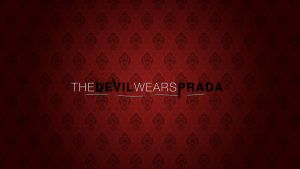 The Devil Wears Prada by JusticeBleeds