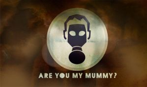 Are you my mummy by brienicole