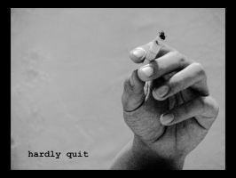 HARDLY QUIT by Indungus