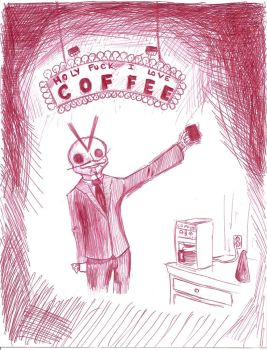 HOLY FUCK I LOVE COFFEE by Snowman-NG