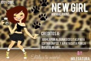 New Girl ''Animal Print''.~ by Milegatura