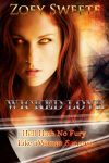 Book cover - Wicked Love by Zoey Sweete by CathleenTarawhiti