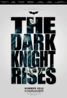 The Dark Knight Rises poster 3 - BATMAN by garrettrussell
