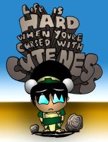 Toph - Life is Hard by What-the-Gaff
