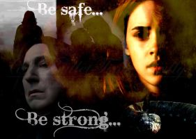 Be Safe... Be Strong... by BulletTimeScully