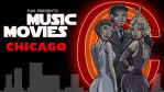 Music Movies- Chicago by Namingway