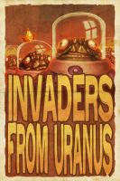 Invaders from Uranus by sacking-jimmy