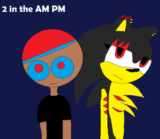 2 in the AM PM by Picture2841