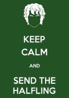 The Hobbit - Keep Calm and Send the Halfling by Tarunyada