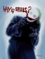 Why so serious by LabrenzInk