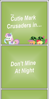 Don't Mine At Night (SSA#5) by Zacatron94