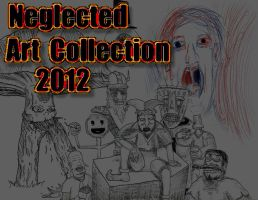 Neglected Art Collection 2012 by William-John-Holly