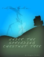Under the Spreading Chestnut Tree Alt by Xaayer