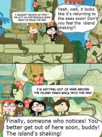 The island's a-shaking, but no one's noticing! by 1313cookie