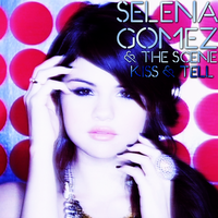 Selena Gomez and The Scene - Kiss and Tell by feel-inspired